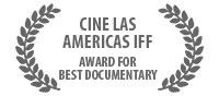 Award for Best Documentary, Cine Las Americas IFF