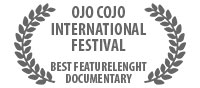 OJO COJO International Festival Best featurelenght documentary